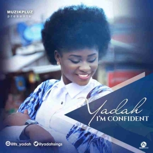 Yadah - Im Confident